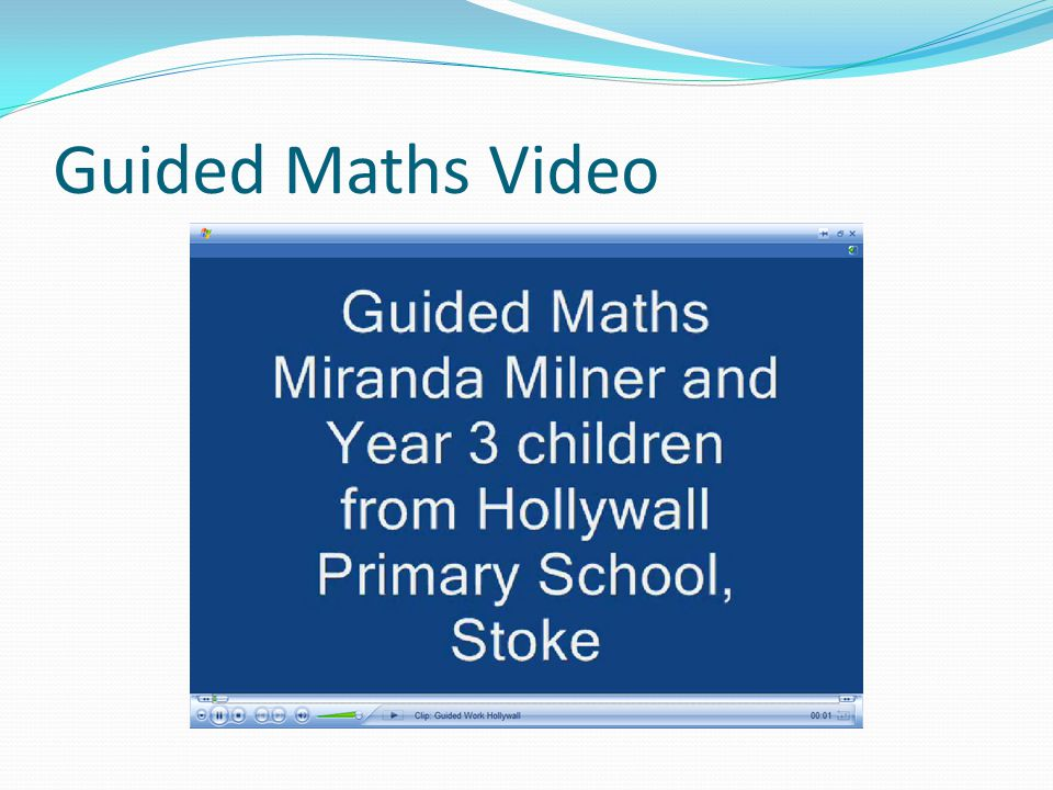 Guided Maths Video Handout the Y5 and Y3 examples.