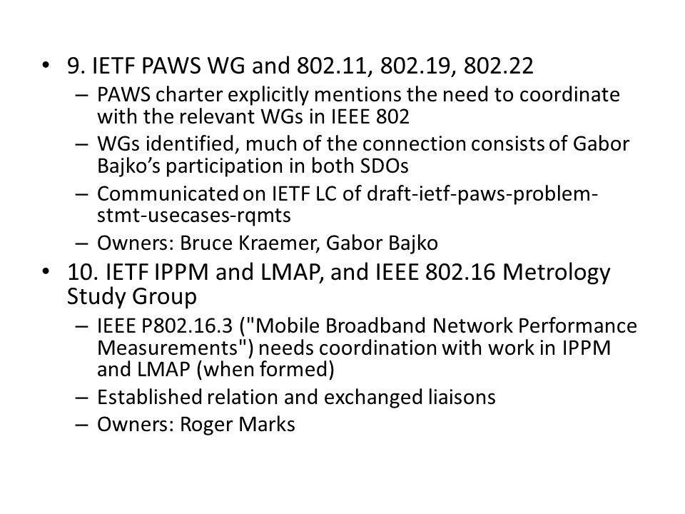 10. IETF IPPM and LMAP, and IEEE 802.16 Metrology Study Group