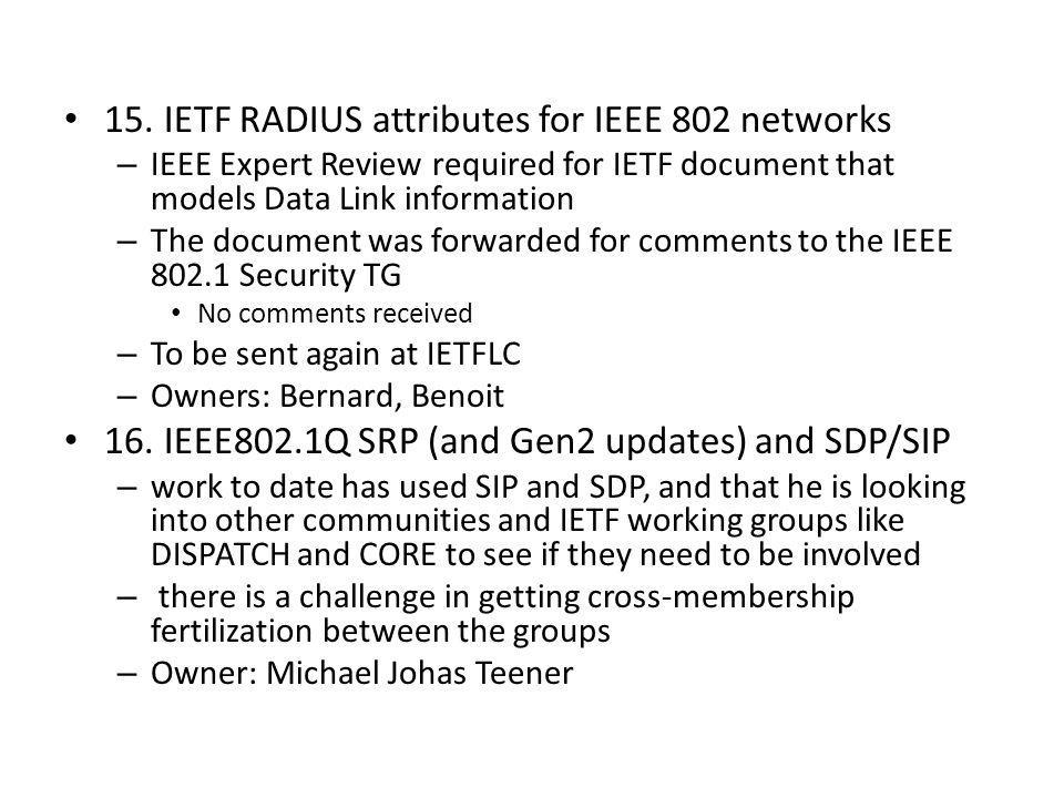 15. IETF RADIUS attributes for IEEE 802 networks