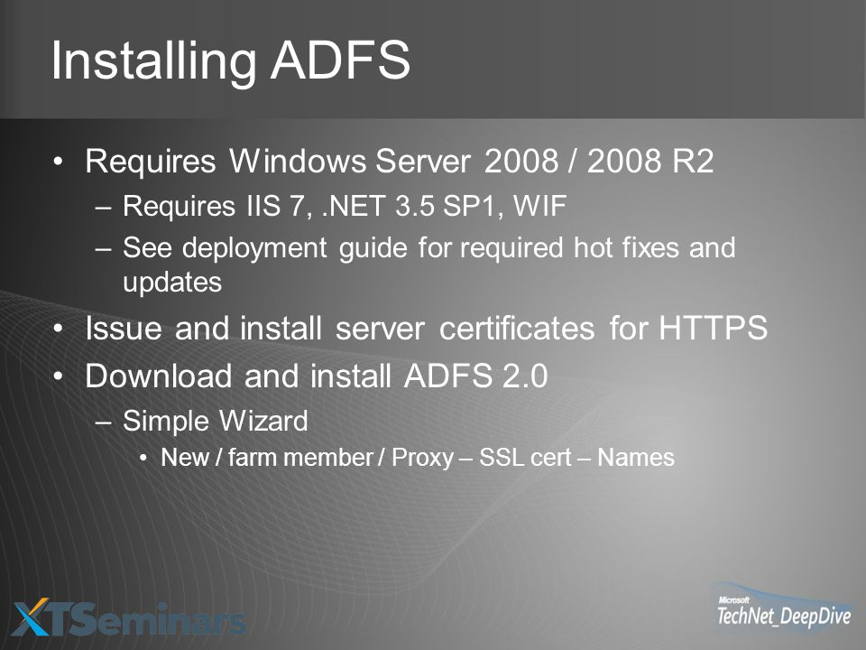 Installing ADFS Requires Windows Server 2008 / 2008 R2