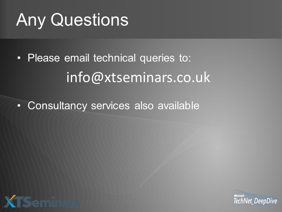 Any Questions info@xtseminars.co.uk Please email technical queries to: