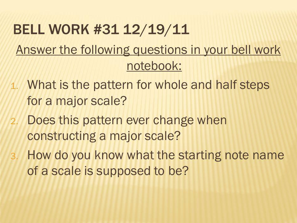 Answer the following questions in your bell work notebook: