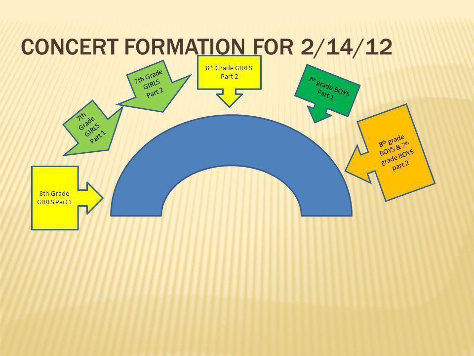 CONCERT FORMATION FOR 2/14/12