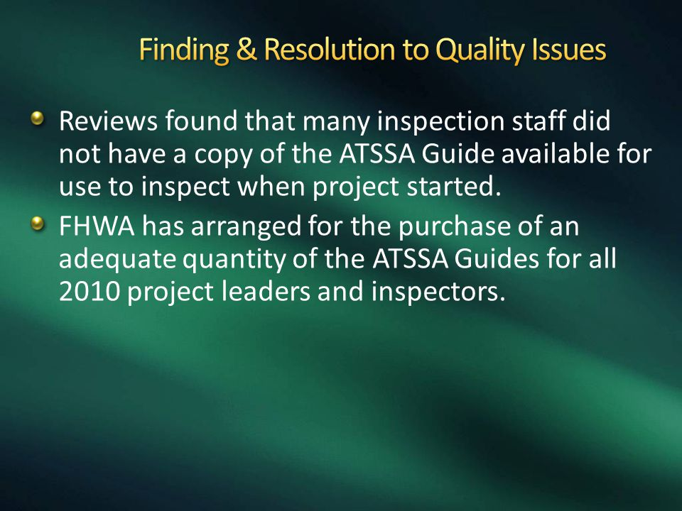 Finding & Resolution to Quality Issues