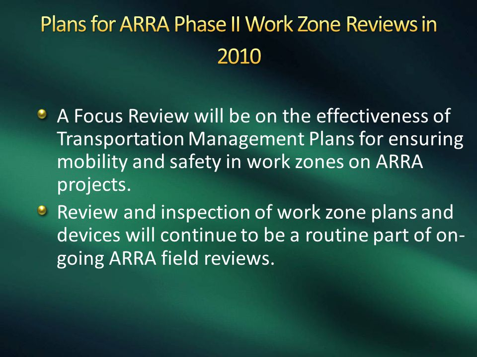 Plans for ARRA Phase II Work Zone Reviews in 2010