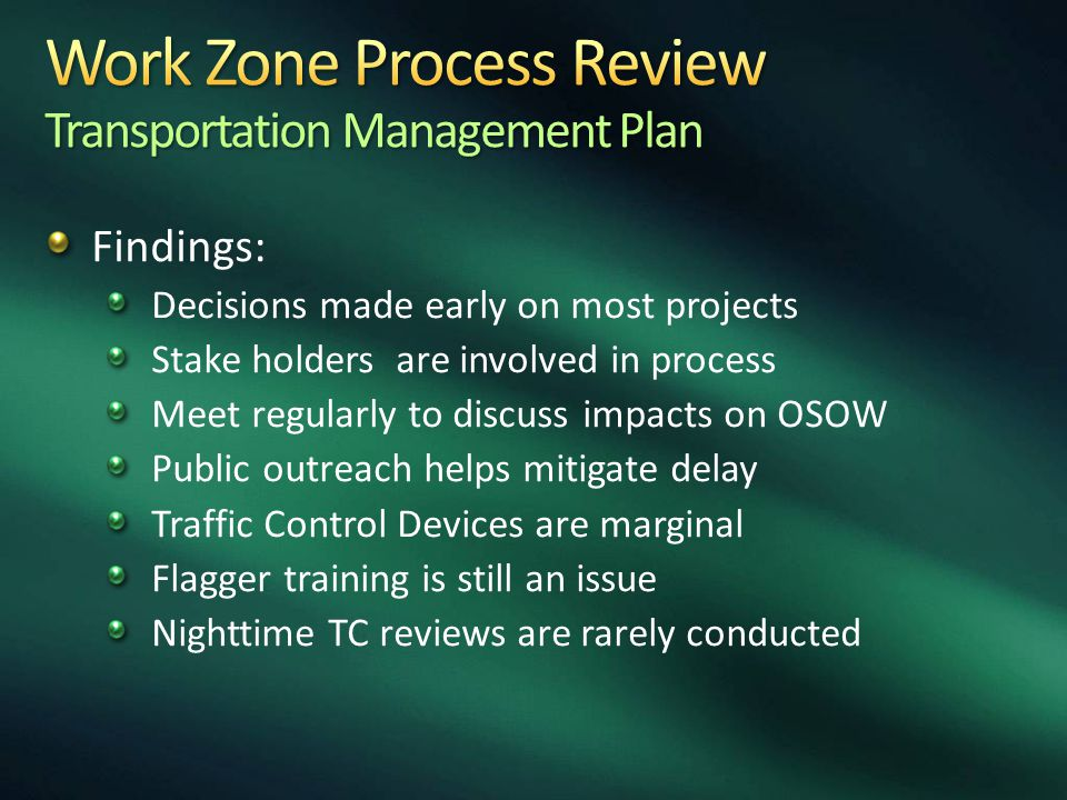 Work Zone Process Review Transportation Management Plan