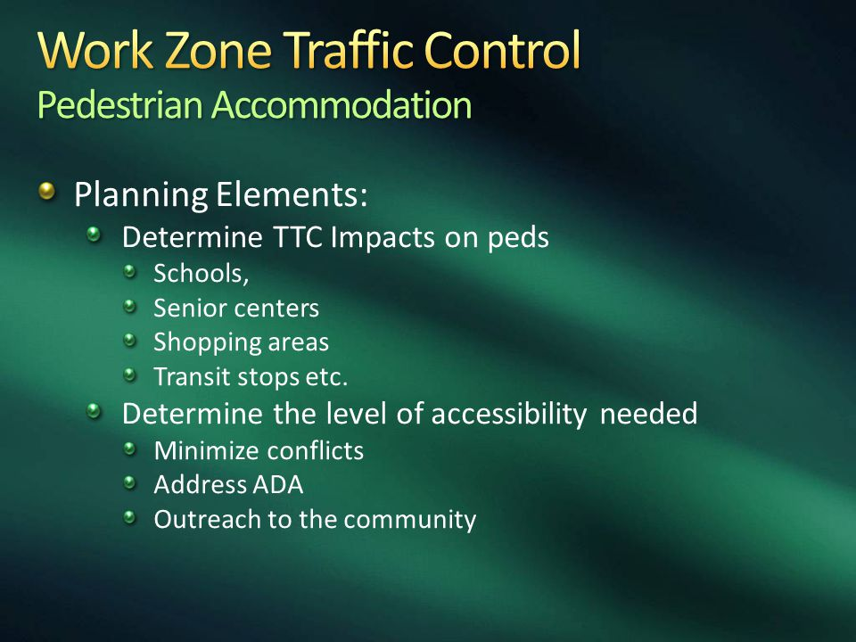 Work Zone Traffic Control Pedestrian Accommodation
