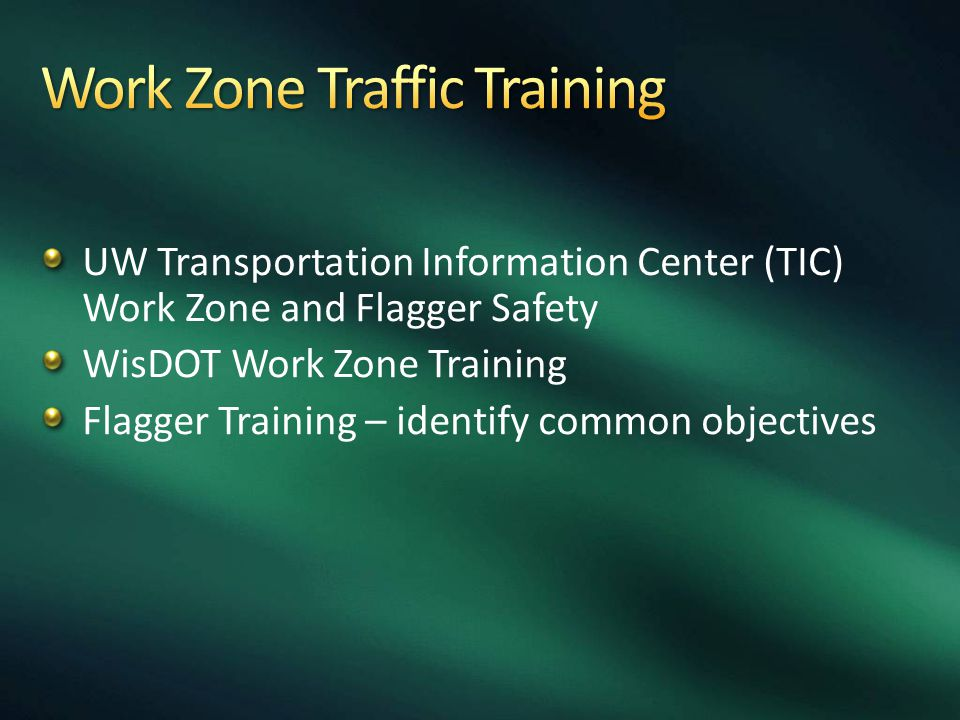 Work Zone Traffic Training