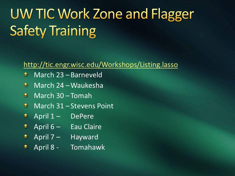 UW TIC Work Zone and Flagger Safety Training