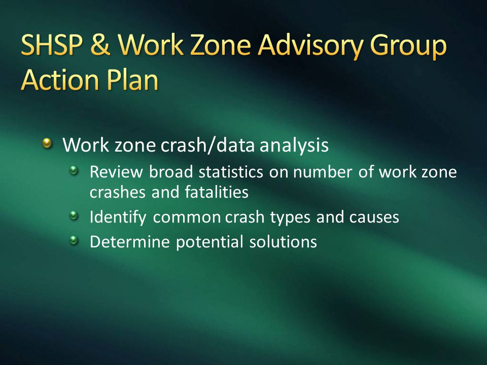 SHSP & Work Zone Advisory Group Action Plan
