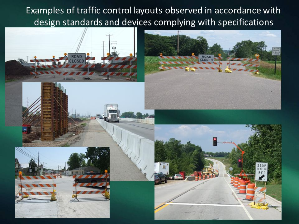 Examples of traffic control layouts observed in accordance with