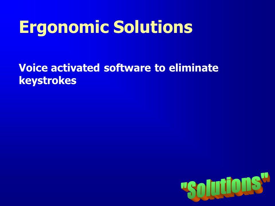 Ergonomic Solutions Solutions
