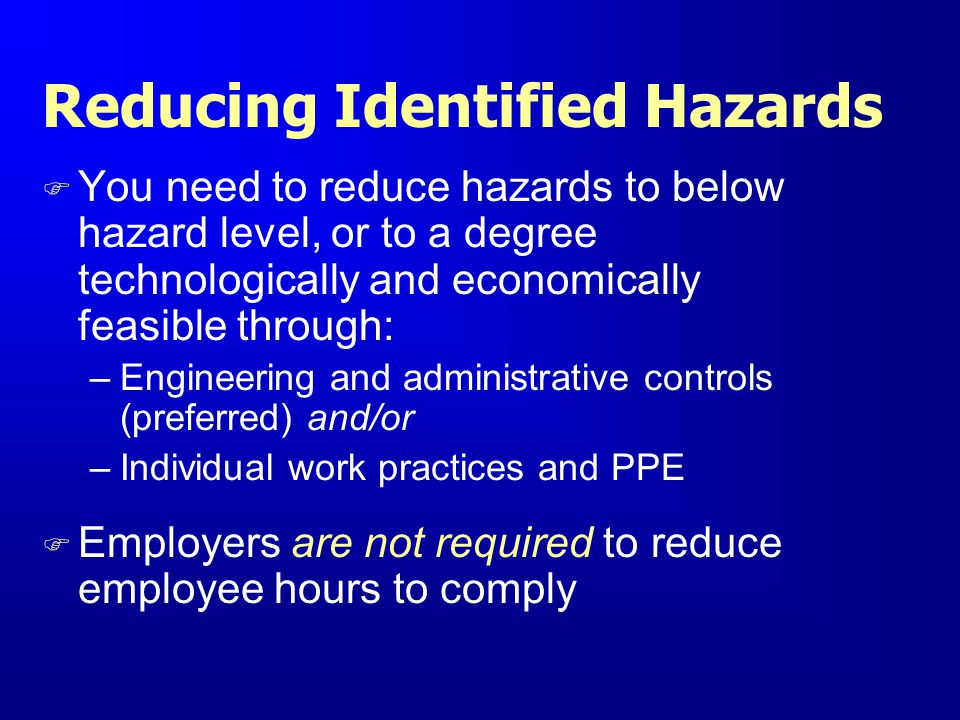 Reducing Identified Hazards