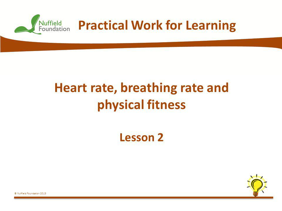 Heart rate, breathing rate and physical fitness Lesson 2
