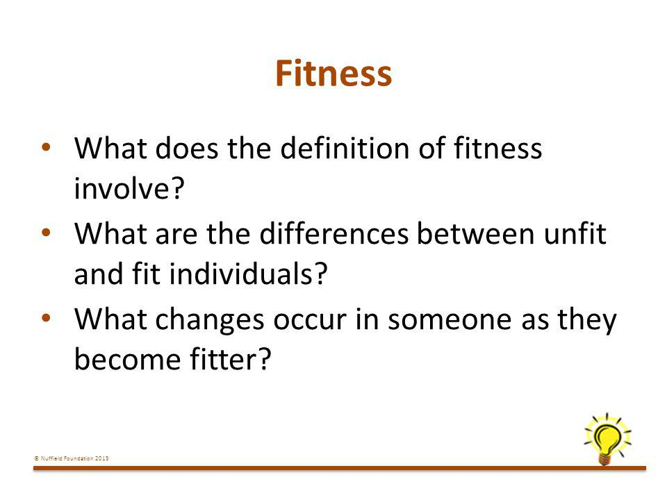 Fitness What does the definition of fitness involve