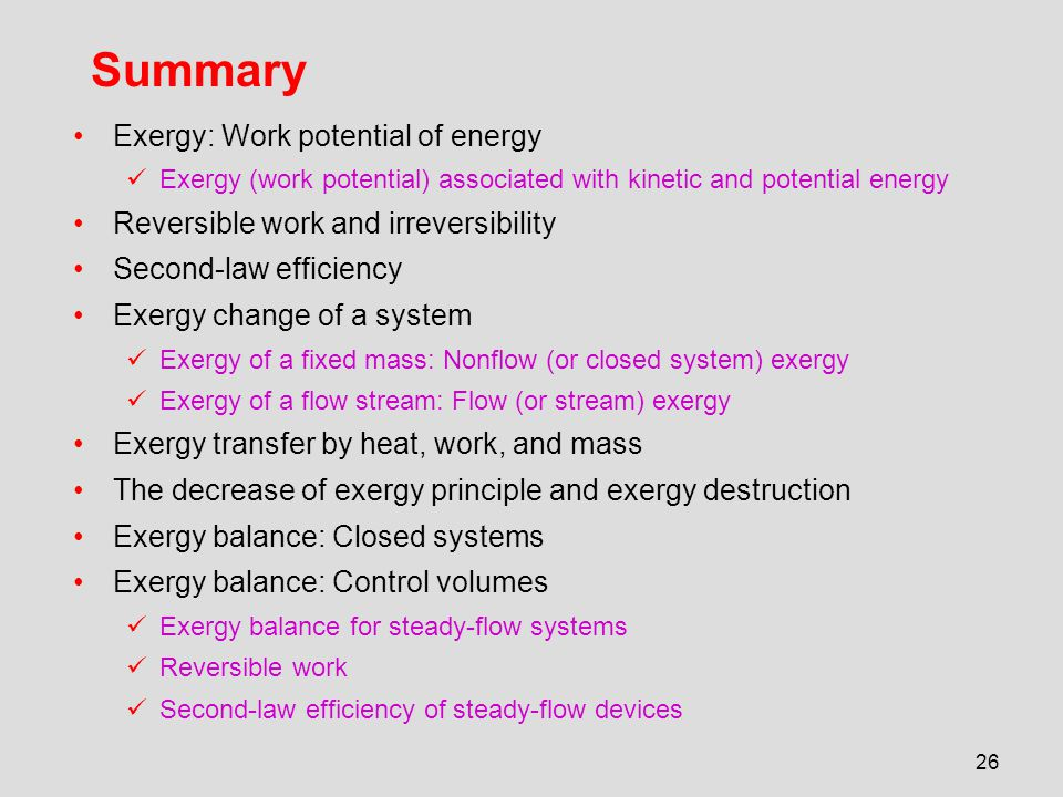 Summary Exergy: Work potential of energy