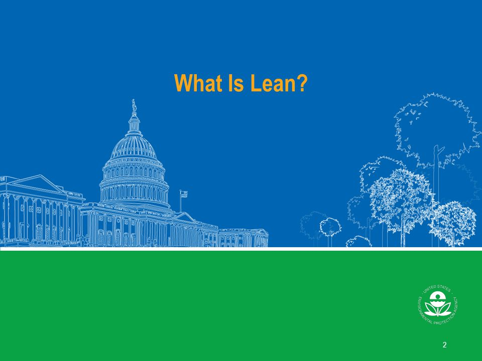 What Is Lean Lean: Lean is a set of principles and tools that help people learn to see and eliminate waste.