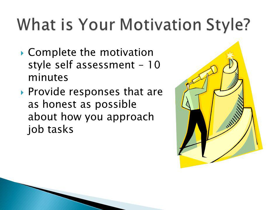What is Your Motivation Style