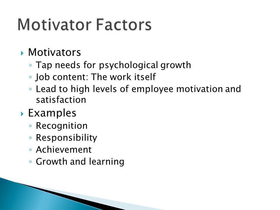Motivator Factors Motivators Examples