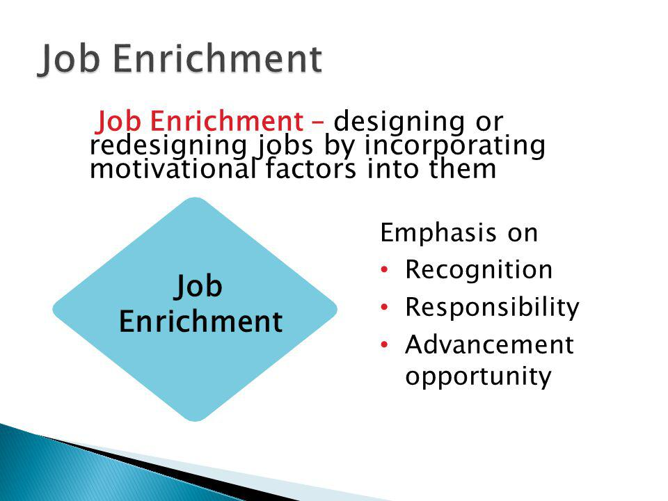 Job Enrichment Job Enrichment