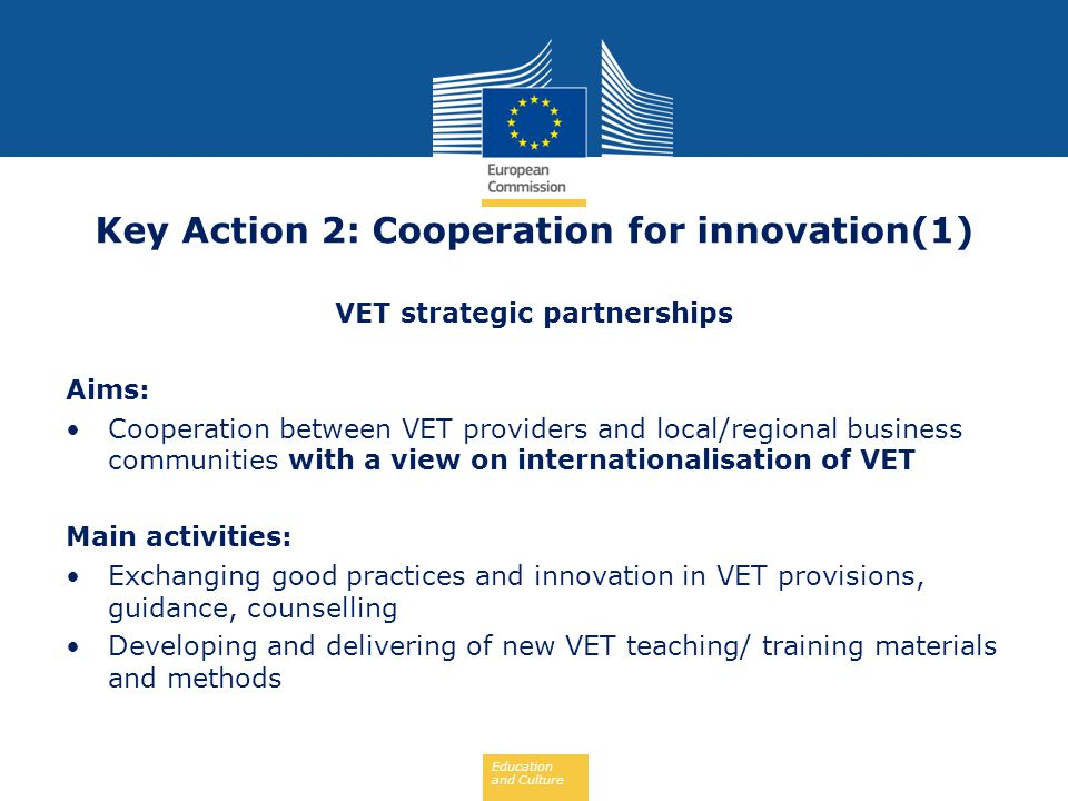 Key Action 2: Cooperation for innovation(1) VET strategic partnerships