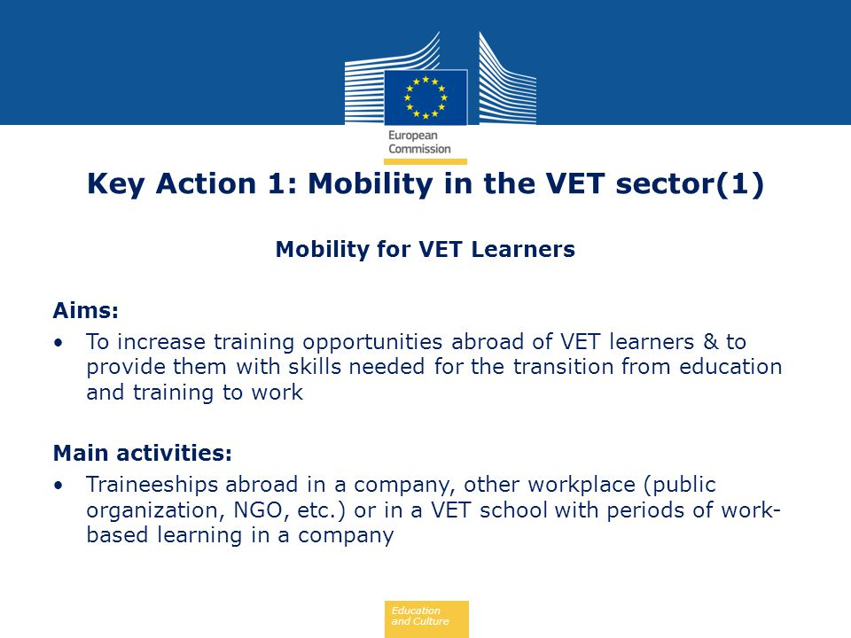 Key Action 1: Mobility in the VET sector(1) Mobility for VET Learners