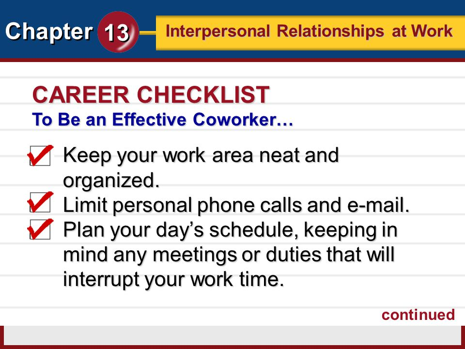 CAREER CHECKLIST Keep your work area neat and organized.