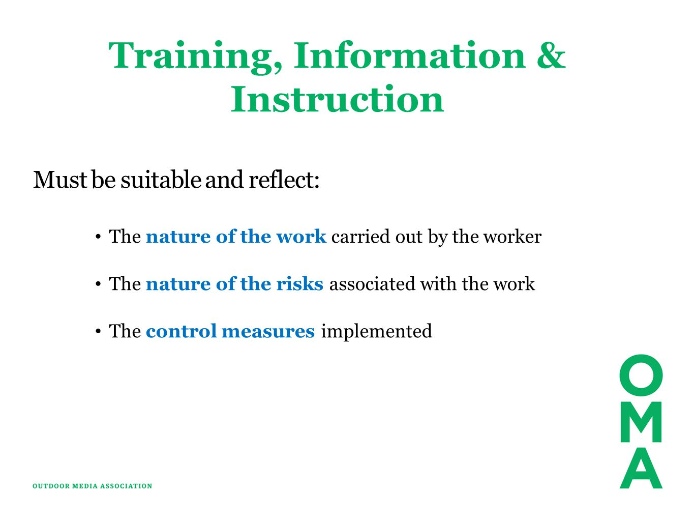 Training, Information & Instruction