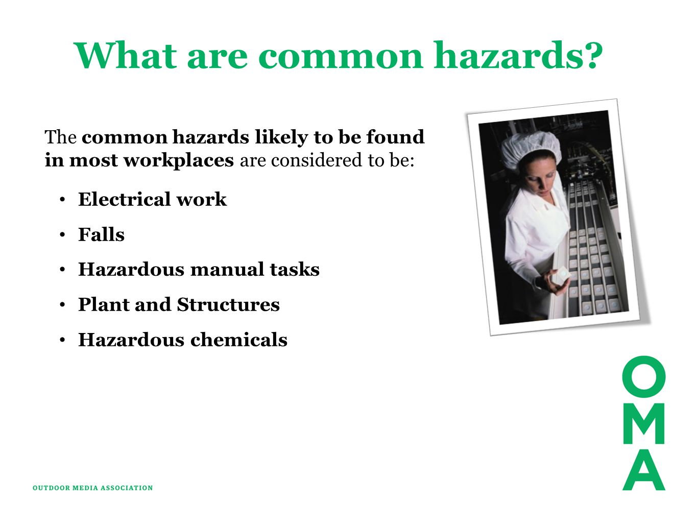 What are common hazards