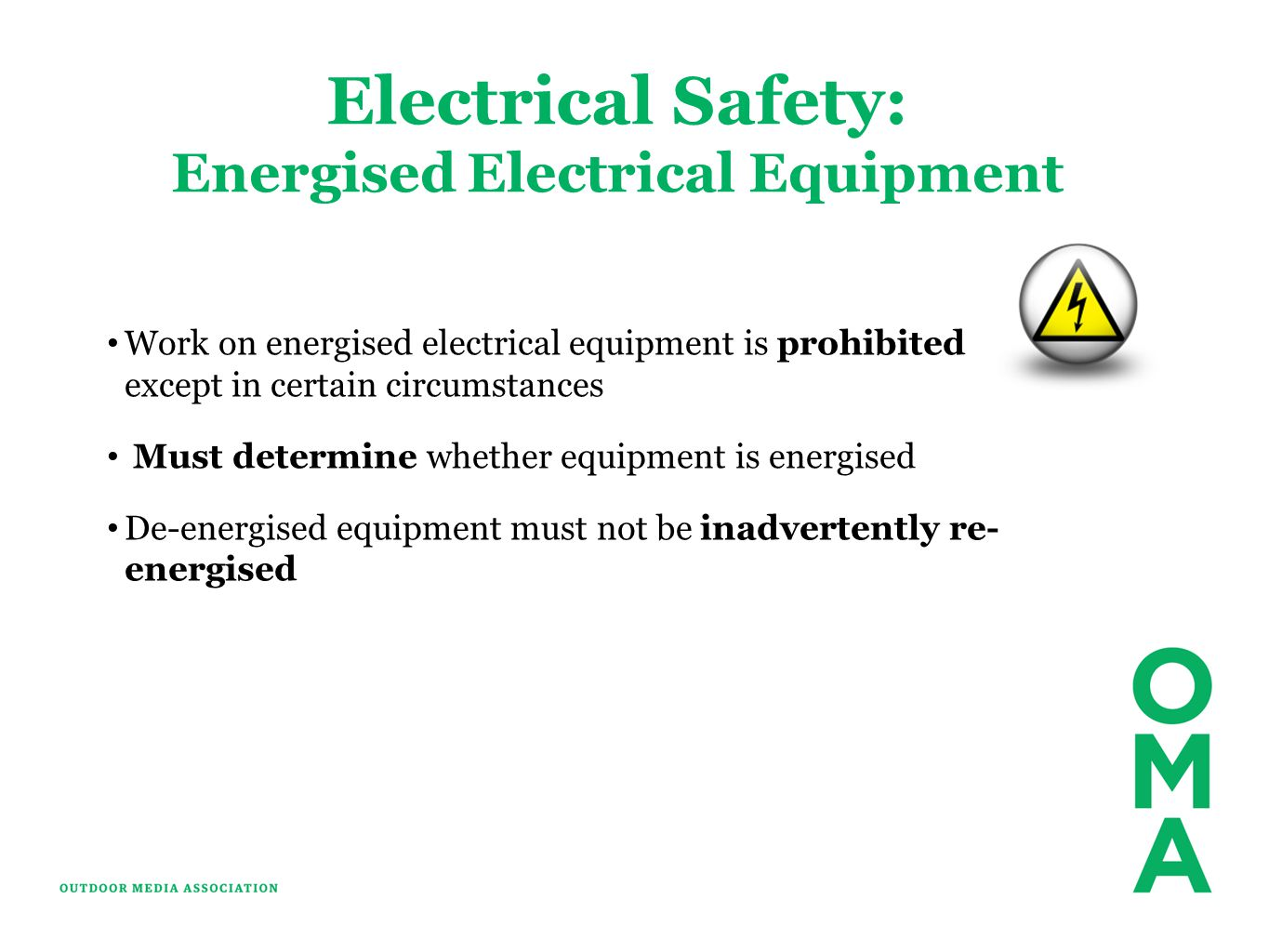 Energised Electrical Equipment