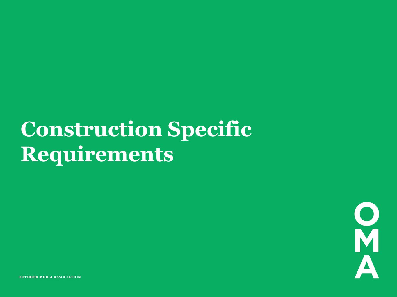 Construction Specific Requirements