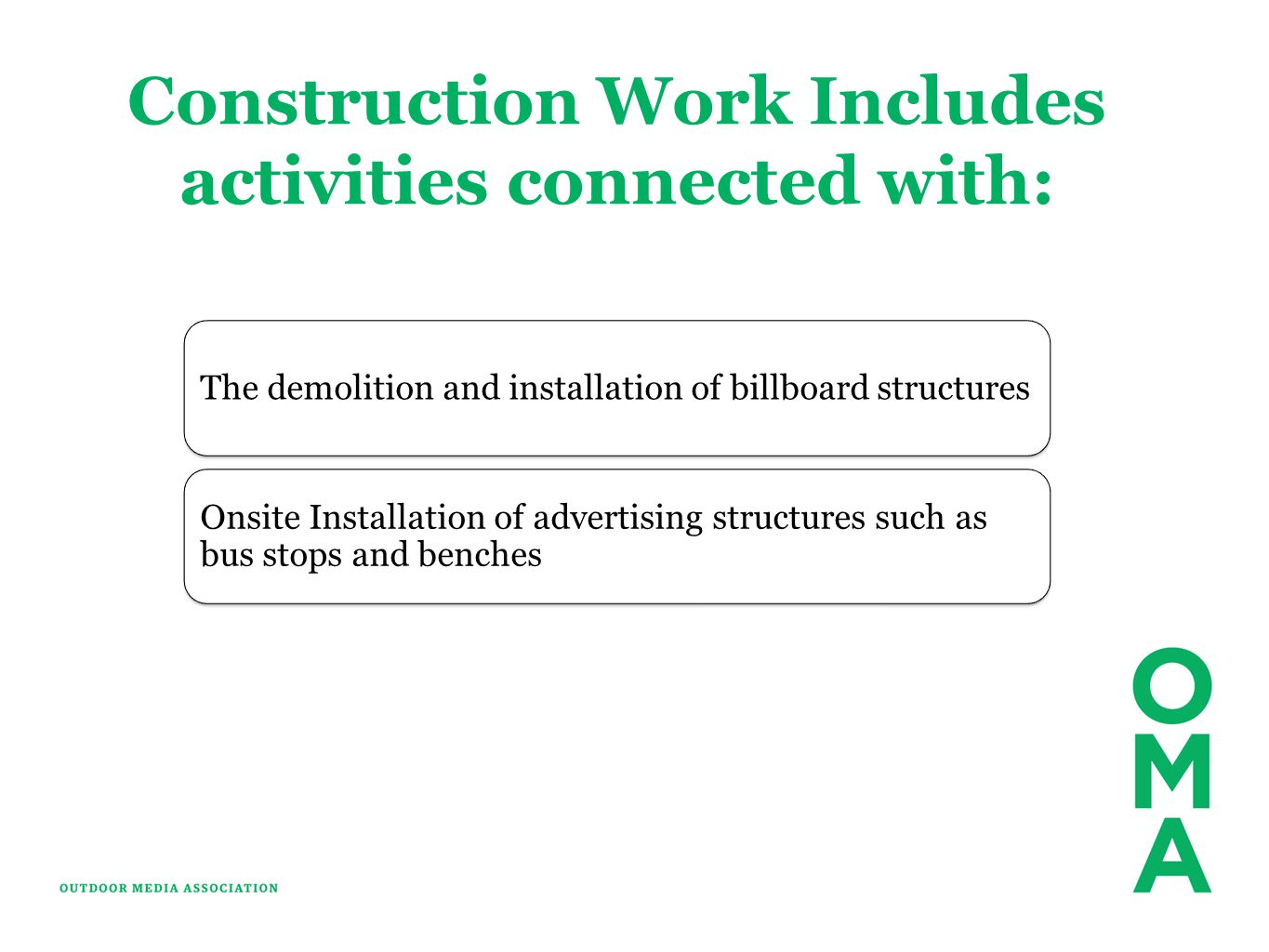 Construction Work Includes activities connected with: