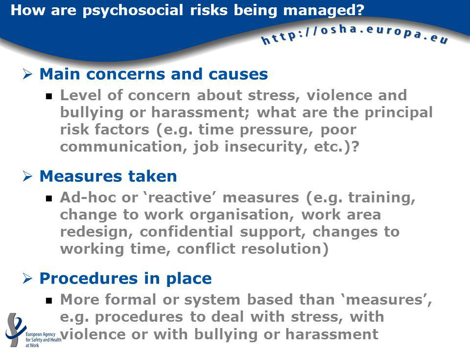How are psychosocial risks being managed