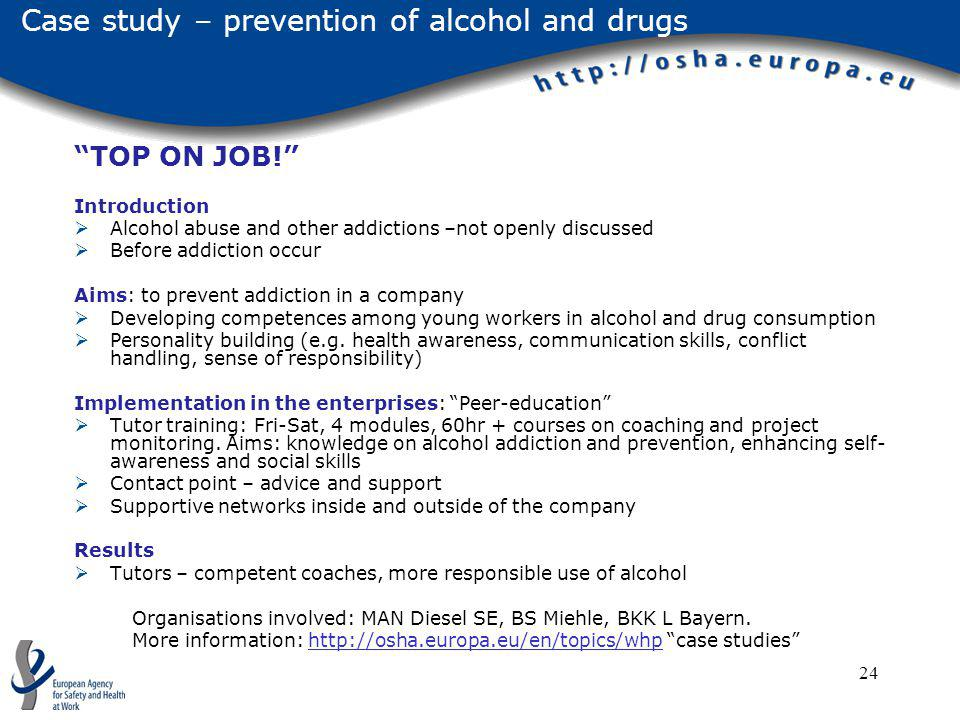 Case study – prevention of alcohol and drugs