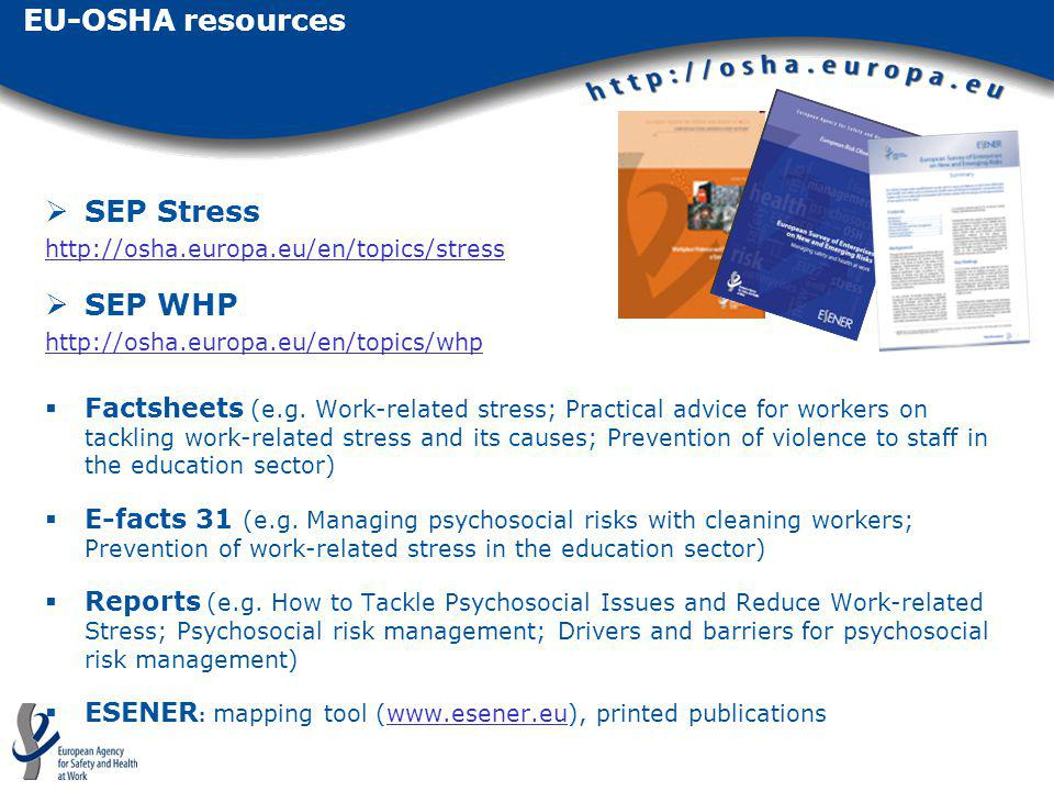 EU-OSHA resources SEP Stress SEP WHP