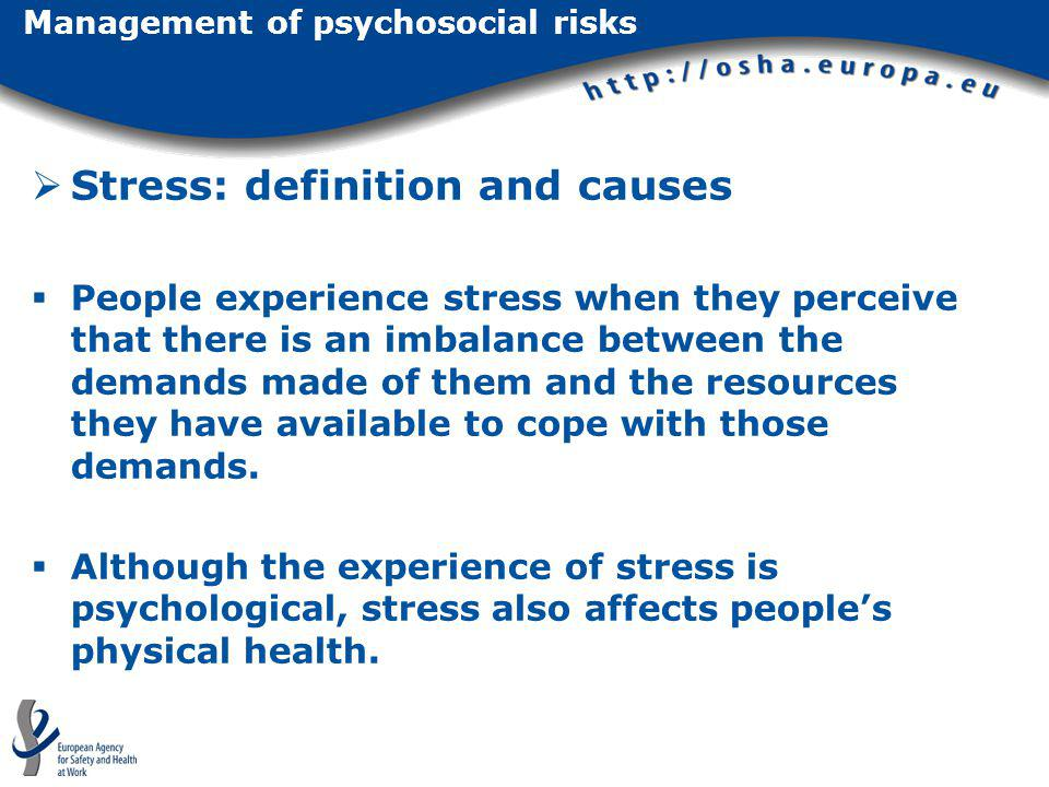 Stress: definition and causes