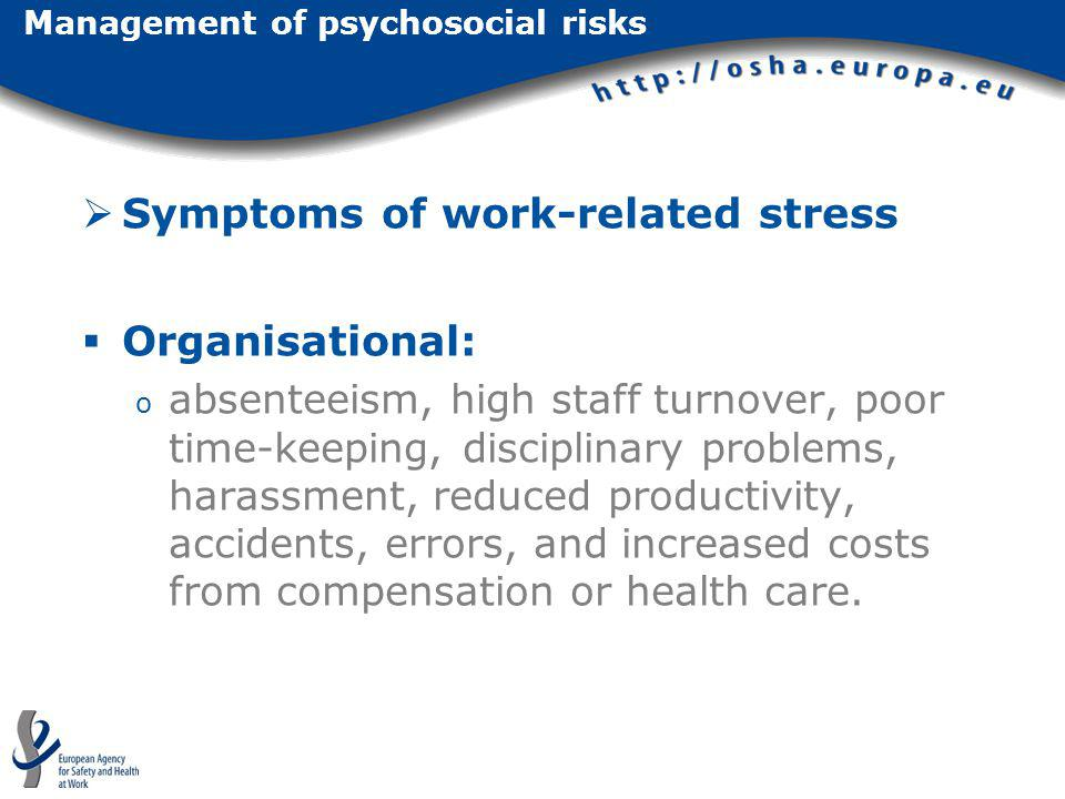Management of psychosocial risks
