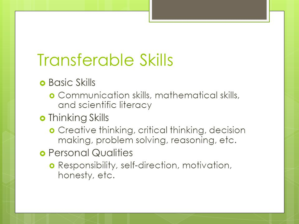 Transferable Skills Basic Skills Thinking Skills Personal Qualities