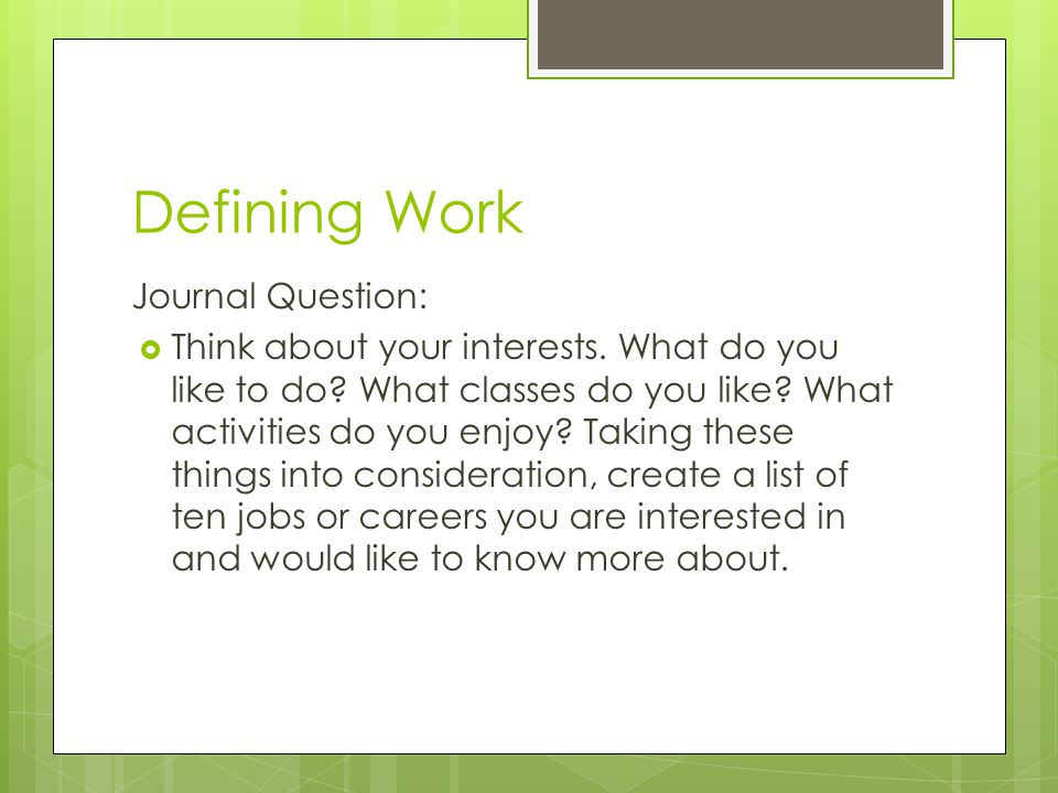 Defining Work Journal Question: