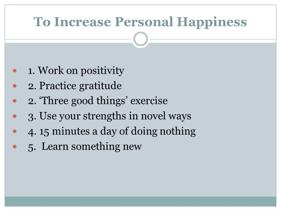 To Increase Personal Happiness