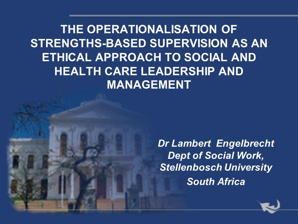 Dr Lambert Engelbrecht Dept of Social Work, Stellenbosch University