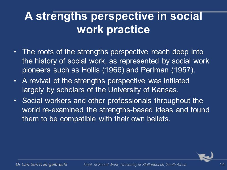 A strengths perspective in social work practice
