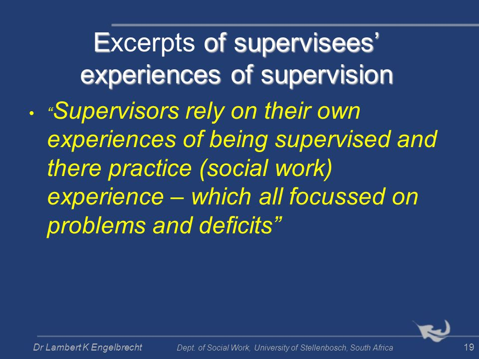 Excerpts of supervisees' experiences of supervision