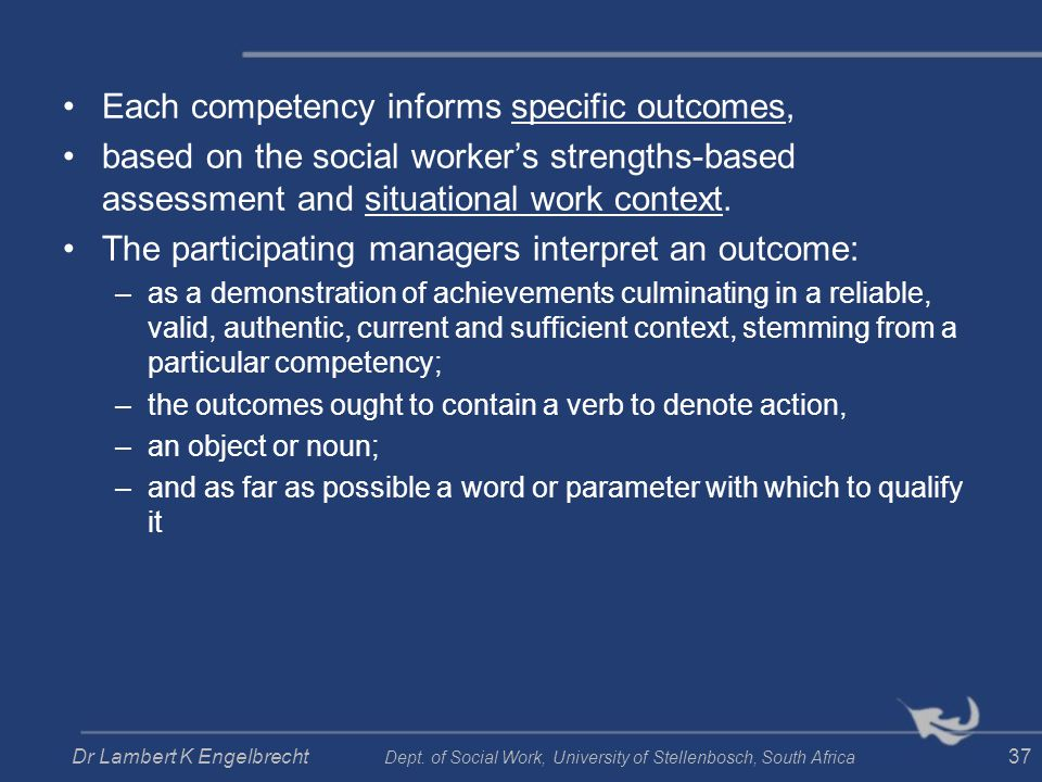 Each competency informs specific outcomes,
