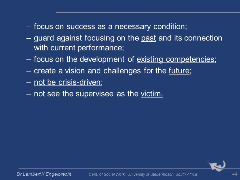 focus on success as a necessary condition;