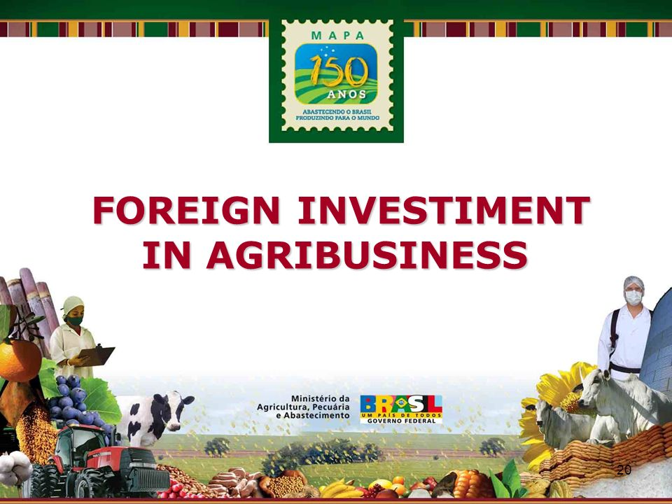 FOREIGN INVESTIMENT IN AGRIBUSINESS