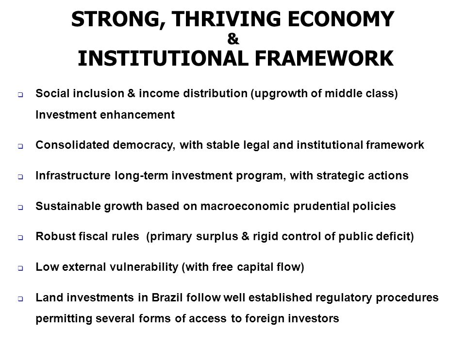 STRONG, THRIVING ECONOMY INSTITUTIONAL FRAMEWORK