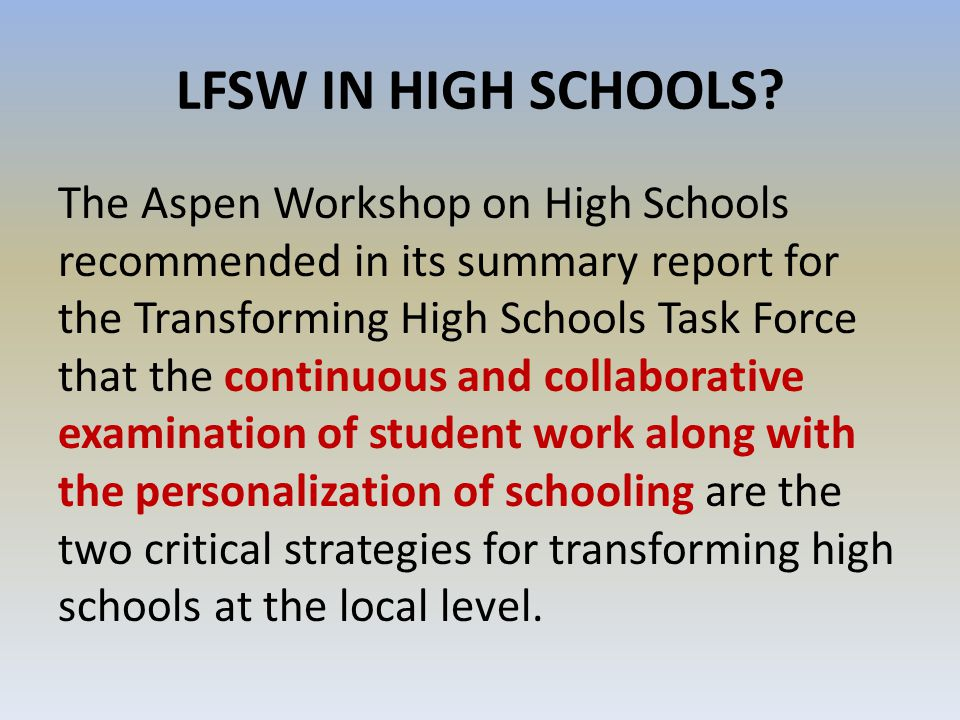 LFSW IN HIGH SCHOOLS