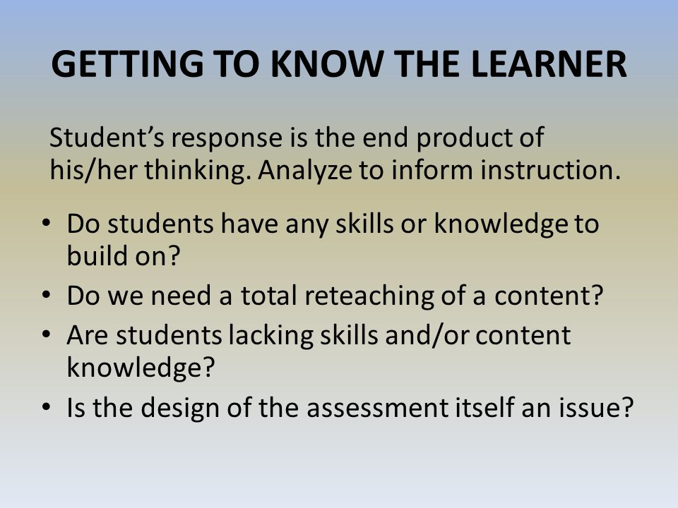 GETTING TO KNOW THE LEARNER