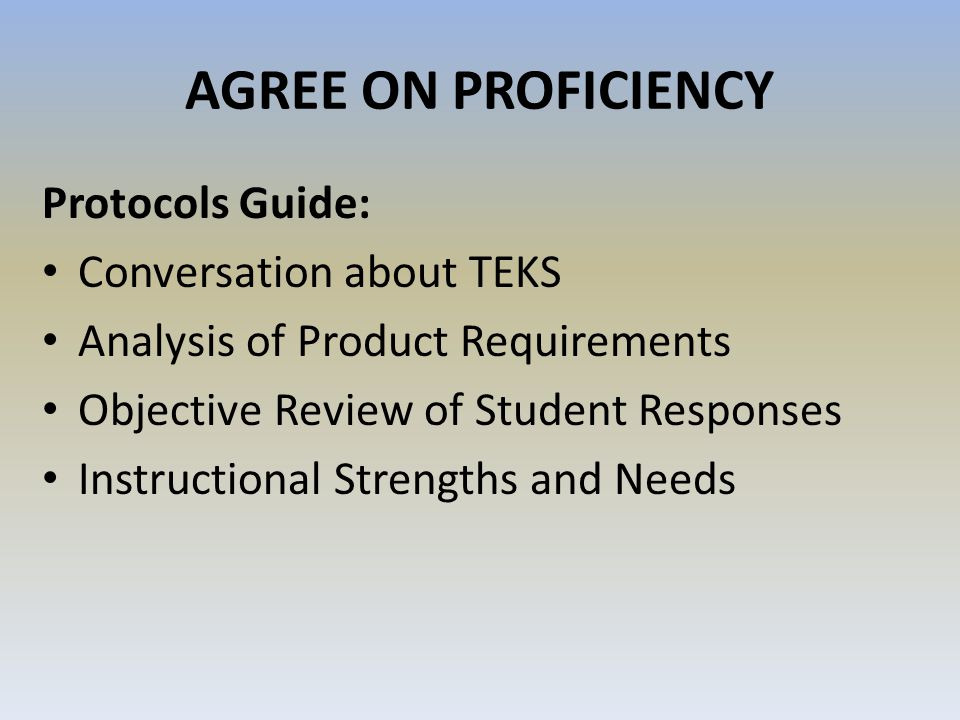 AGREE ON PROFICIENCY Protocols Guide: Conversation about TEKS